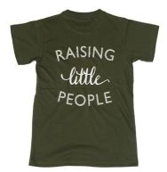 $15 Raising Little People, Military Green, Sizes S-XL